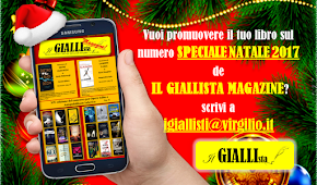 Vuoi promuovere il tuo libro sul numero SPECIALE NATALE 2017 de IL GIALLISTA MAGAZINE? Clicca qui!