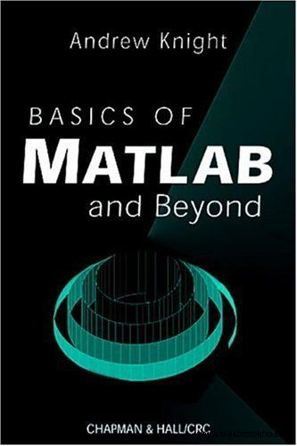 basics of matlab and beyond essay File list (click to check if it's the file you need, and recomment it at the bottom): basics of matlab and beyond - andrew knightpdf.