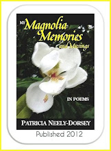My Magnolia Memories and Musings- In Poems