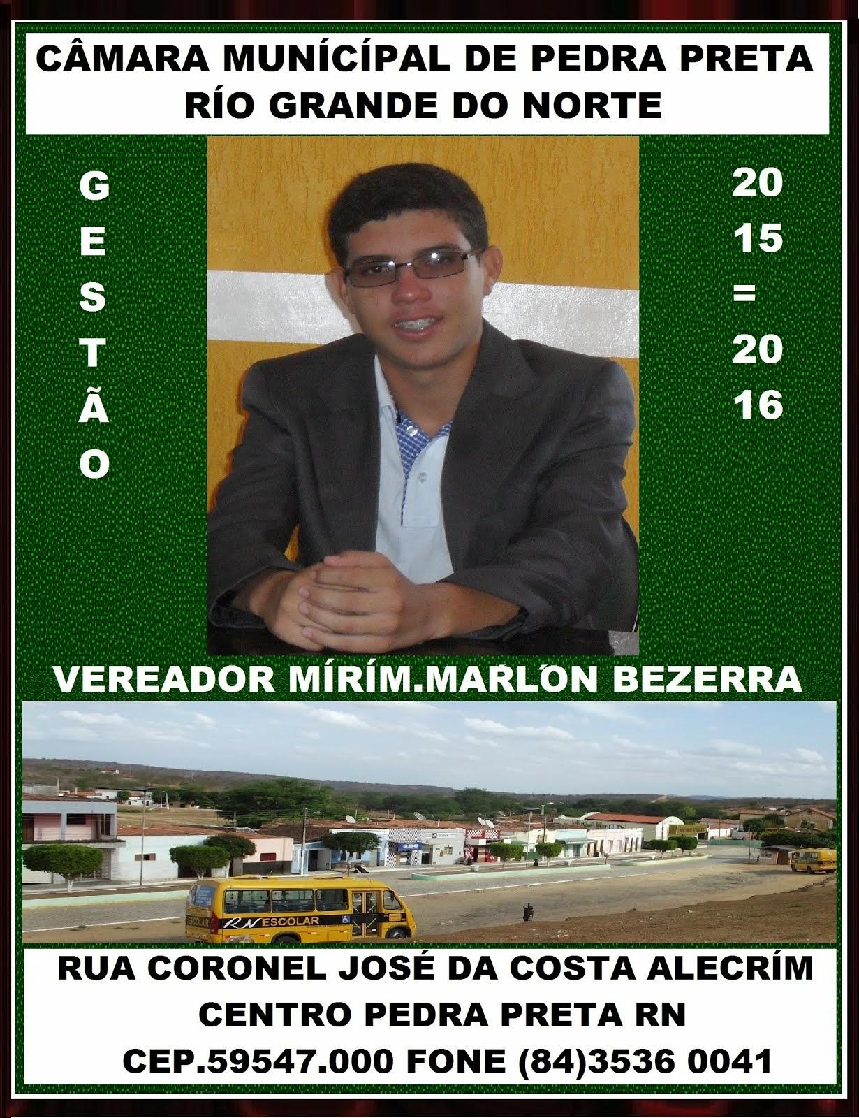VEREADOR MARLON BEZERRA PEDRA PRETA RN