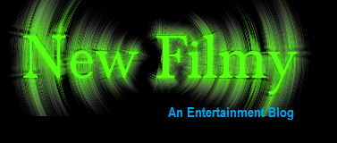 New Filmy | An Entertainment Blog