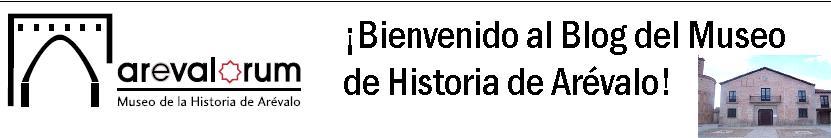 Museo de Historia de Arévalo - Arevalorum