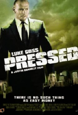 Watch Pressed (2011)
