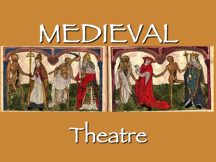 medieval theatre While modern theatre undoubtedly finds many of its origins in medieval drama,  the mystery plays, pageants and morality plays of the 15th and.