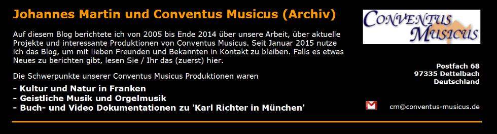 Johannes Martin und  Conventus Musicus (Archiv)