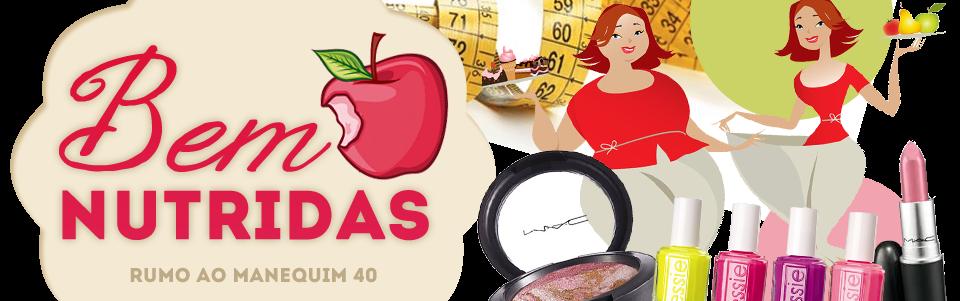 Bem Nutridas | Por Rosa Maria - Em busca de uma vida mais saudável