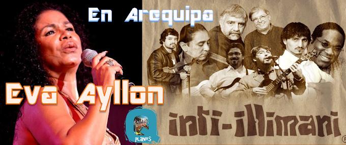 EVA AYLLON y INTI ILLIMANI en Arequipa (31 mayo)