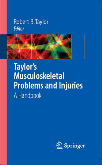 Taylor's Musculoskeletal Problems and Injuries-A Handbook (Aug 23, 2006)