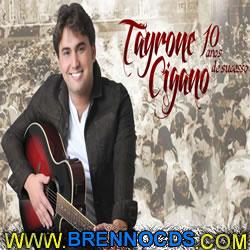 Tayrone Cigano - 10 Anos - CD 2013