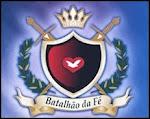 Batalhão da Fé ~ (Evangelização)