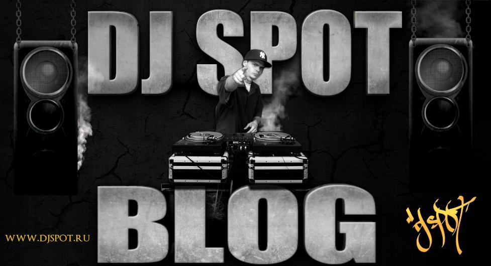 .:DJ SPOT BLOG:.