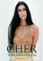 'Cher: Strong Enough' by Josiah Howard