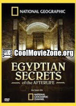 National Geographic - Egyptian Secrets of the Afterlife (2009)
