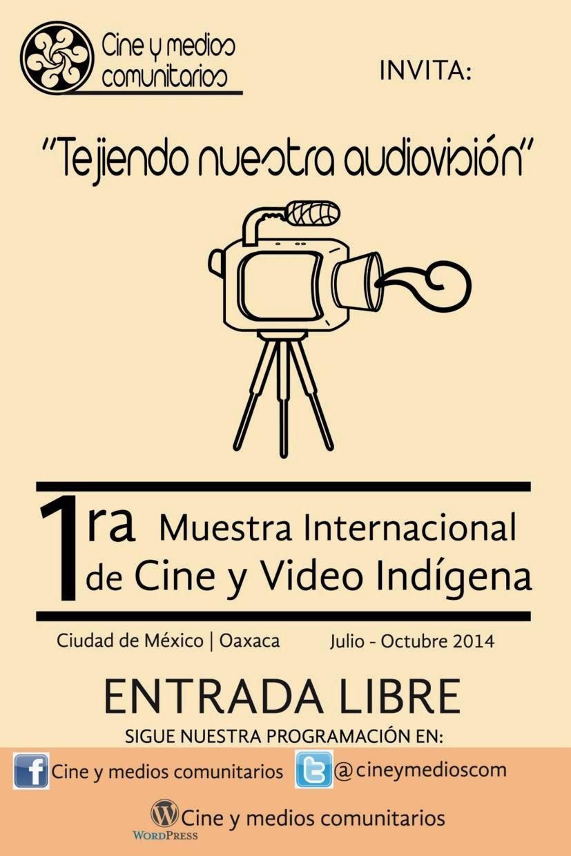 Muestra Internacional de Cine y Video Indígena 2014 en el Museo de Arte Popular
