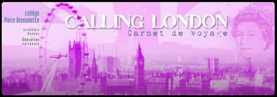 Calling London - Collège Pierre Brossolette