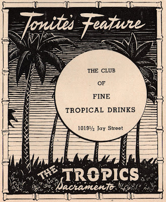 Tiki Tuesday! The Tropics: a 1940s Sacramento nightclub