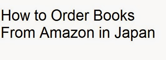 How to Order Books From Amazon in Japan : eAskme