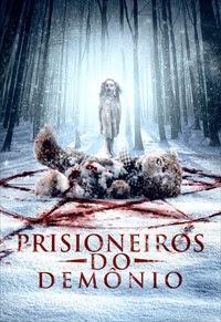 Prisioneiros do Demônio Dublado Online