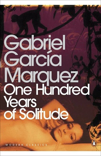 10 Books You Have To Read - One Hundred Years of Solitude, by Gabriel Garcia Marquez