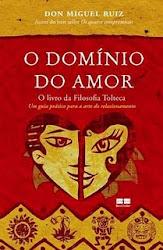 Download Grátis - Livro -- O Domínio do Amor (Don Miguel Ruiz)