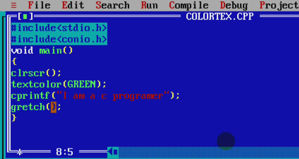 You Can Use A CompilerTurbo C Write Blow Text And Complie Then Runshow MassageI Am Programmer With Color Green