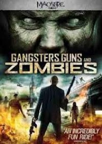 Ver Gangsters, Guns And Zombies Online