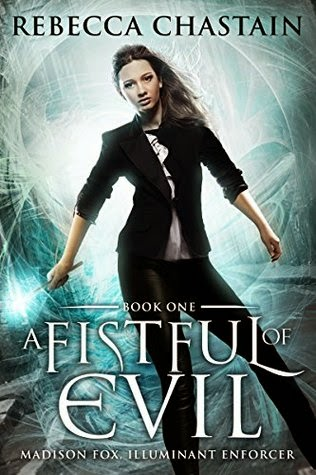 A Fistful of Evil urban fantasy novel by Rebecca Chastain book giveaway at from the shadows