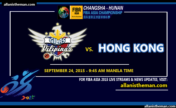 FIBA Asia 2015: Gilas Philippines vs Hong Kong FREE LIVE STREAM
