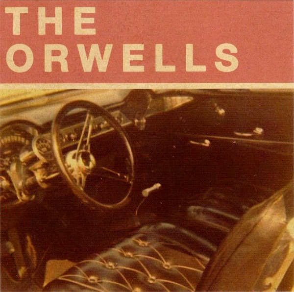 THE ORWELLS - Who needs you (Ep, 2013)
