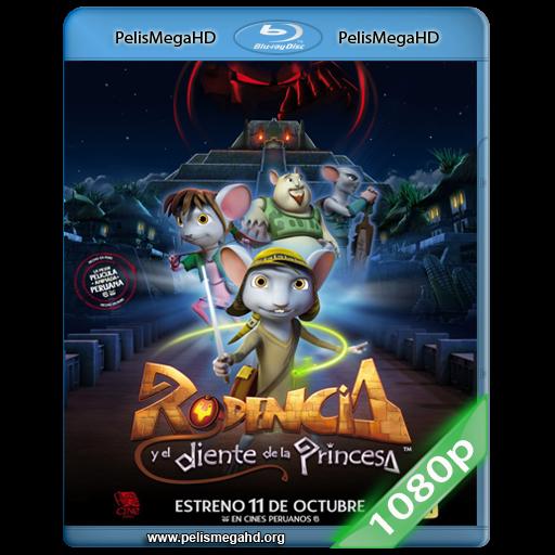 RODENCIA Y EL DIENTE DE LA PRINCESA (2012) 1080P HD MKV ESPAÑOL LATINO
