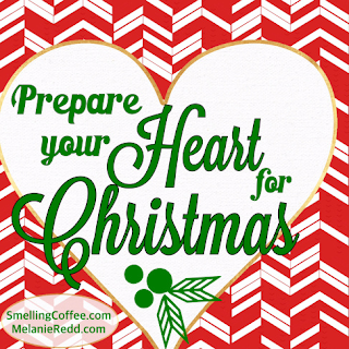 Prepare Your Heart for Christmas