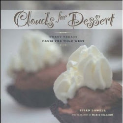 Clouds for Dessert: Sweet Treats from the Wild West