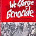 We Charge Genocide - The Crimes of the Government Against Negro People