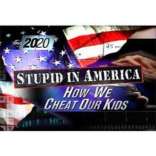 Video: Stupid In America&#39;s Classrooms