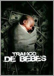 Baixar Filme Tráfico De Bebês (Dual Audio)