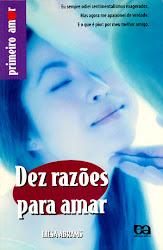 Download Grátis - Livro - Dez Razões Para Amar (Liesa Abrams)