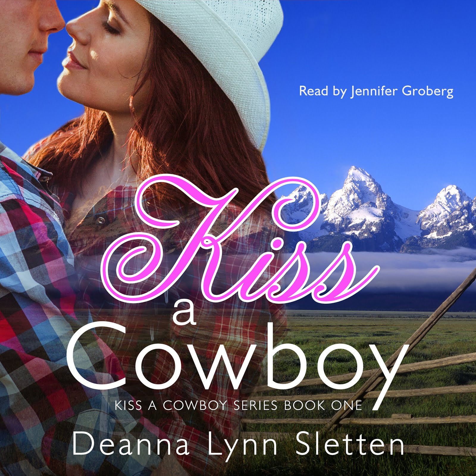 Kiss a Cowboy Audiobook