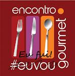 1° Encontro Gourmet Nacional de Foodblogers