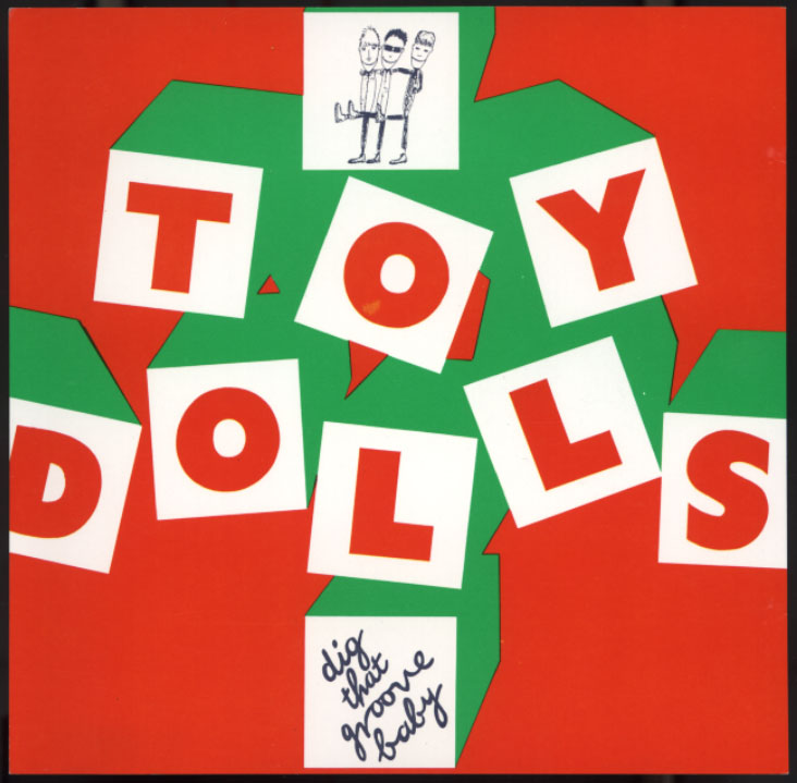 Toy Dolls A Far Out Disc
