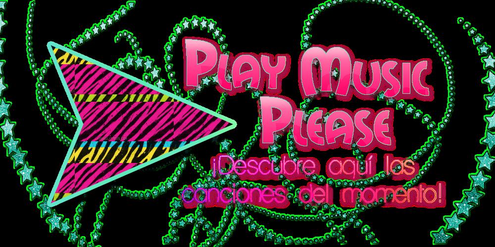 .:Play Music Please:.