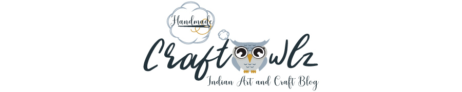 Craftowlz- Indian Art and Craft Blog