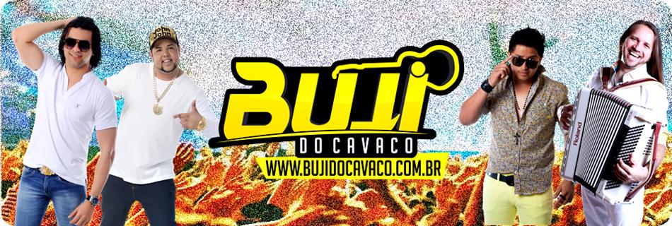 © Buji do Cavaco | O Site do Alagoano Estourado !!!