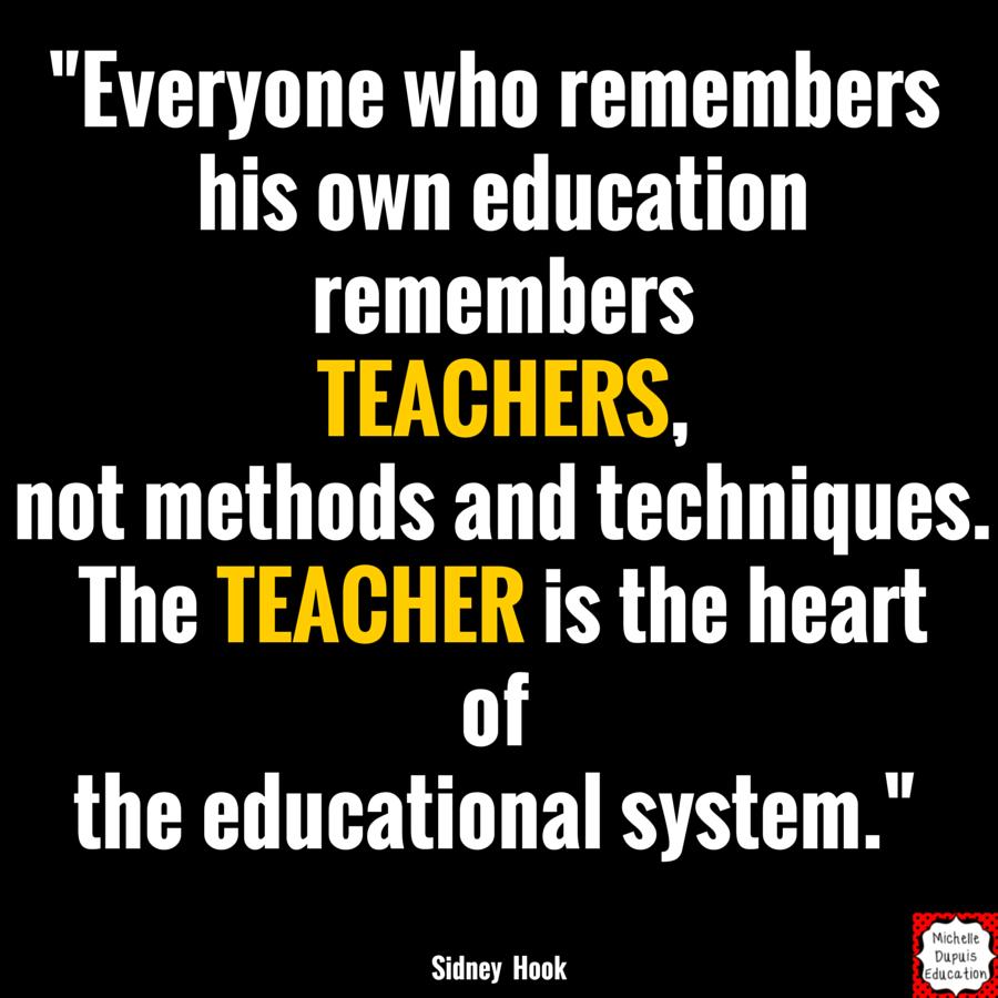 Education Quotes For Teachers Michelle Dupuis Education Teacher Quotes