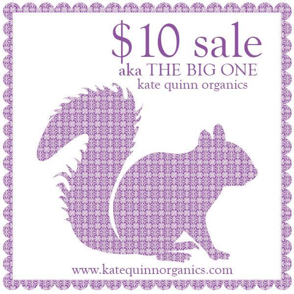 Sale Alert: Kate Quinn Organics $10 Sale