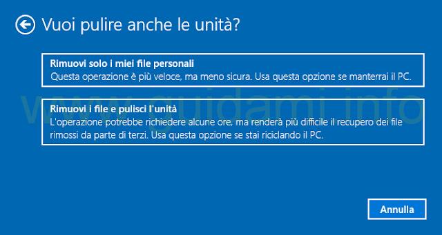Windows 10 reimposta il PC vuoi pulire anche l'unità