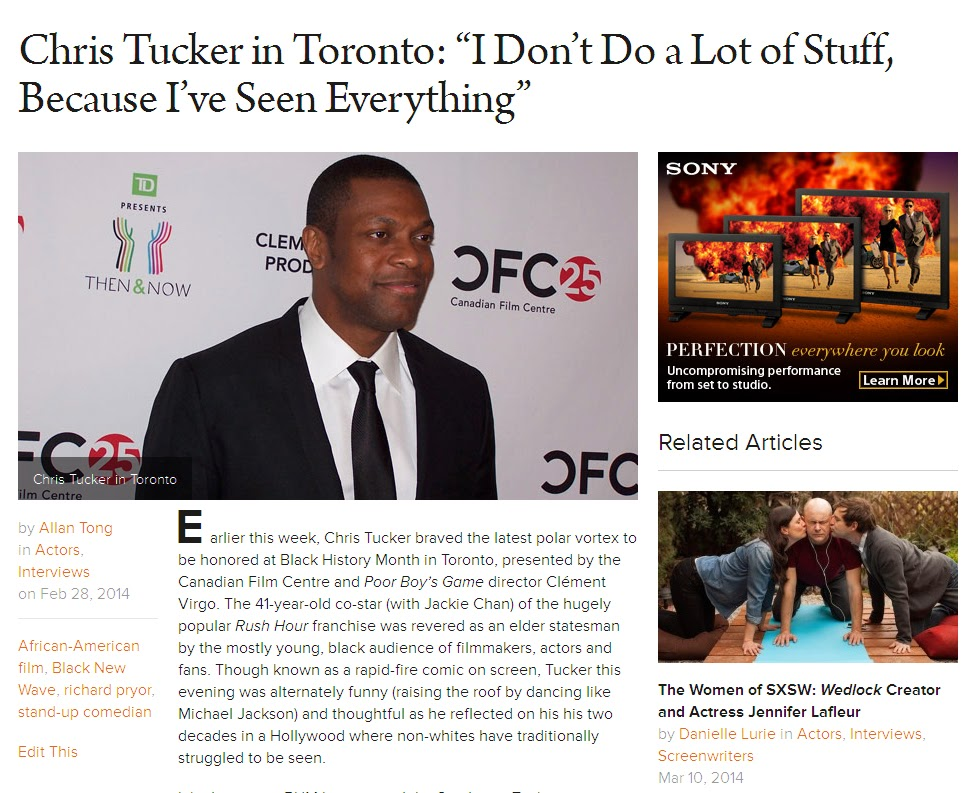 http://filmmakermagazine.com/84687-chris-tucker-in-toronto-i-dont-do-a-lot-of-stuff-because-ive-seen-everything/#.Ux-Fj86Om4Y