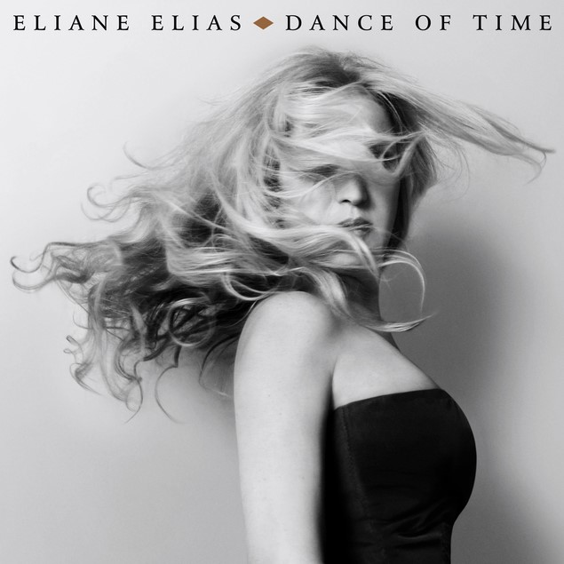ELIANE ELIAS: DANCE OF TIME