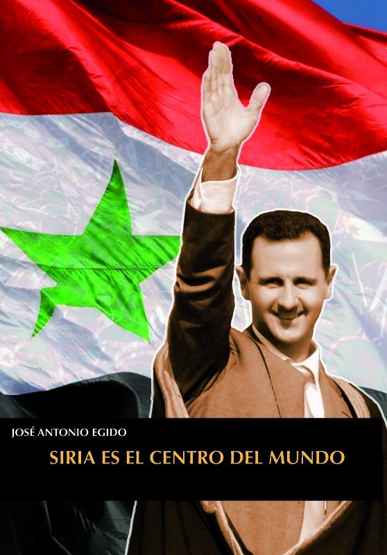 SIRIA ES EL CENTRO DEL MUNDO