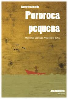 Pororoca pequena: marolinhas sobre a(s) Amazônia (s) de Cá