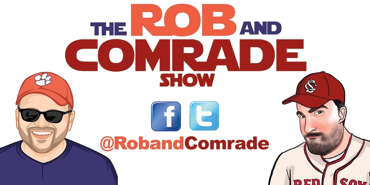 The Rob and Comrade Show